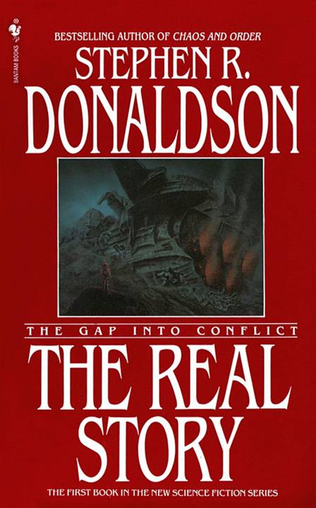 The Real Story By: Stephen R. Donaldson