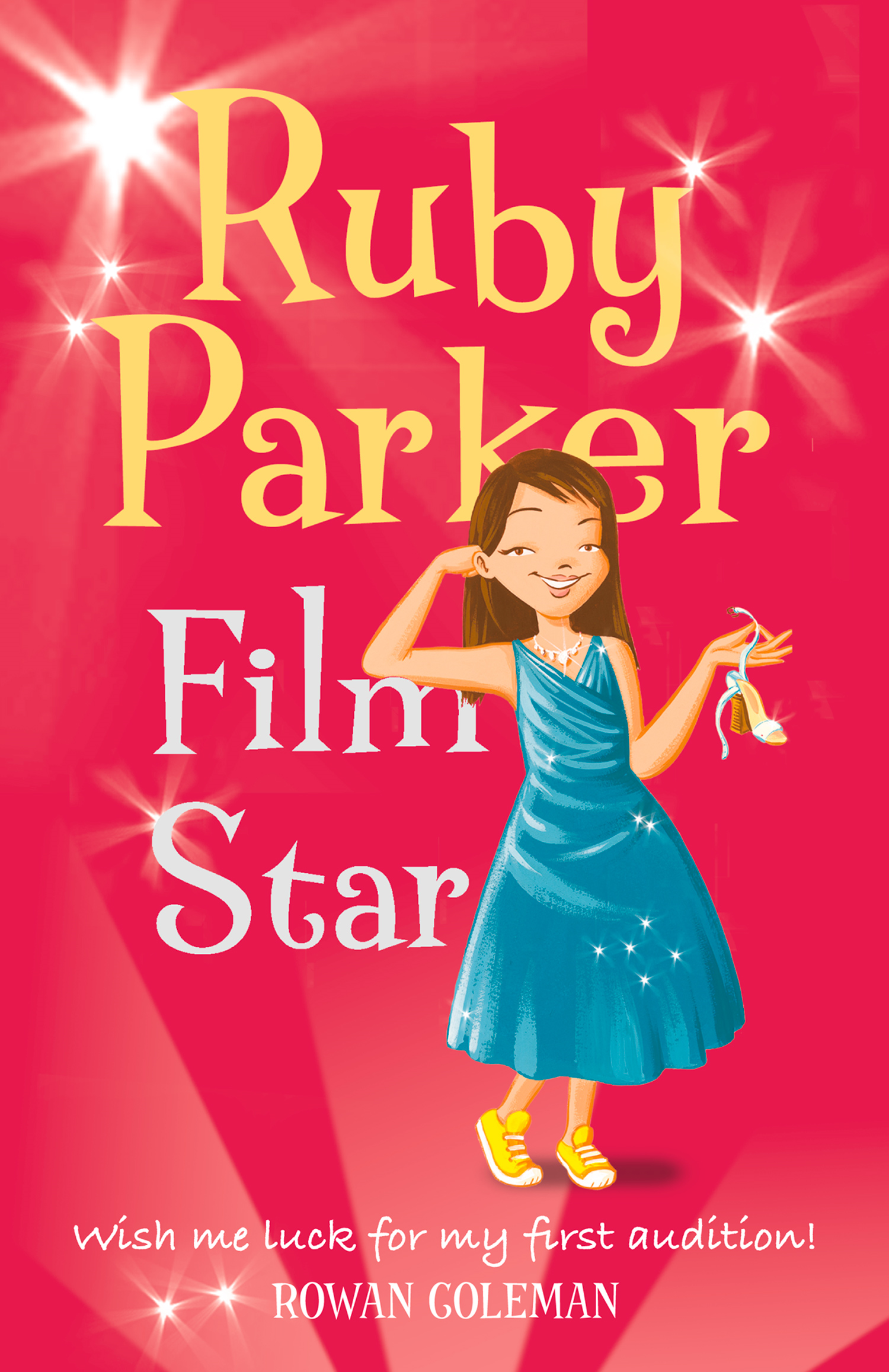 Ruby Parker: Film Star By: Rowan Coleman