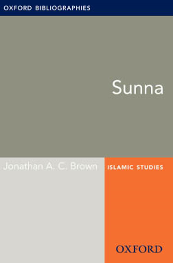 Sunna: Oxford Bibliographies Online Research Guide