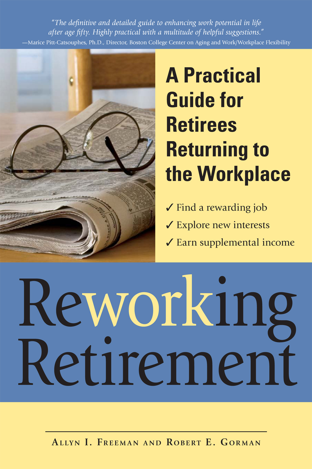 ReWORKing Retirement: A Practical Guide for Seniors Returning to Work