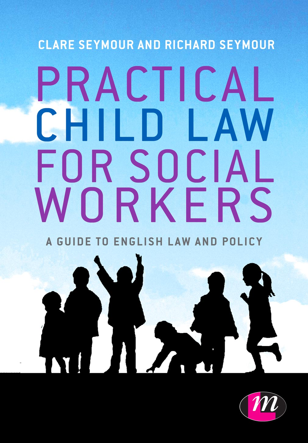 Practical Child Law for Social Workers