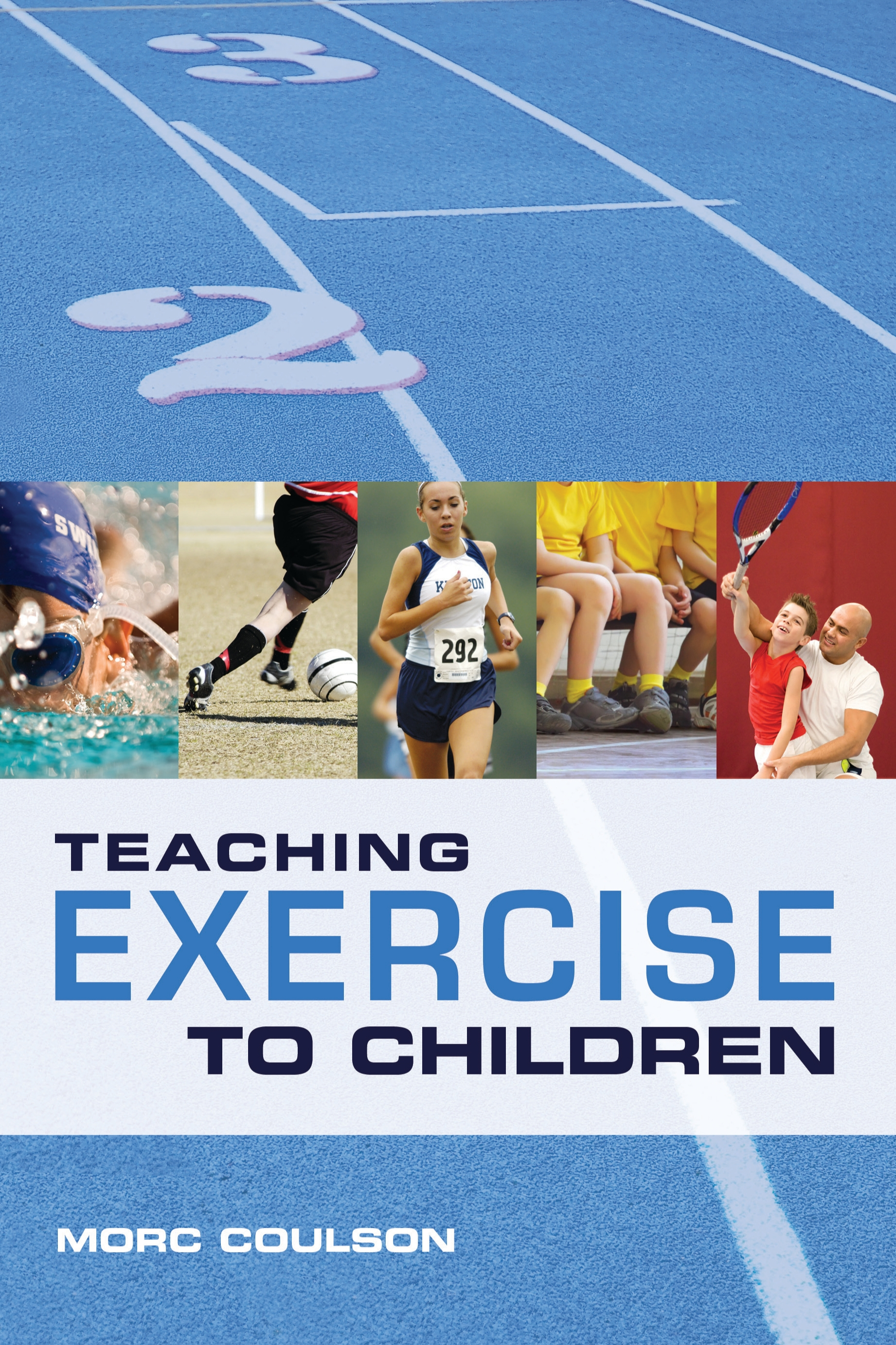 Teaching Exercise to Children A Complete Guide to Theory and Practice