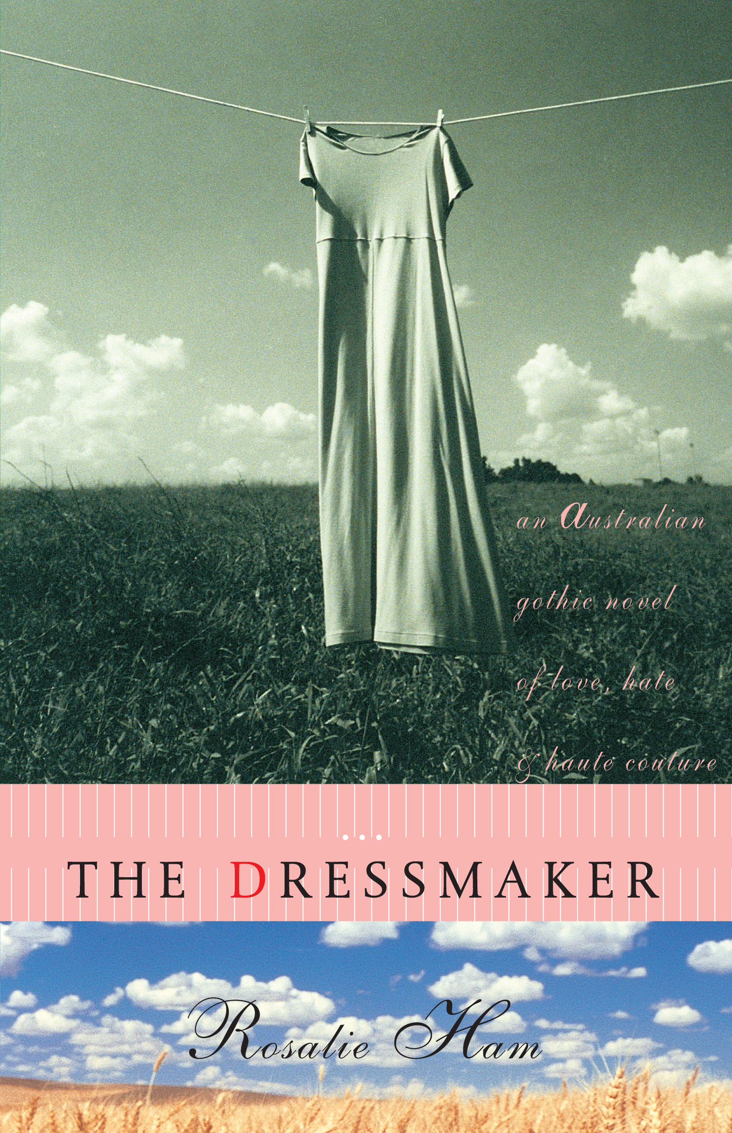 The Dressmaker By: Rosalie Ham