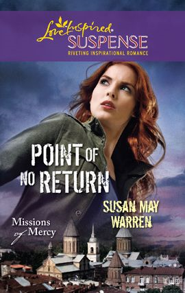 Point of No Return By: Susan May Warren