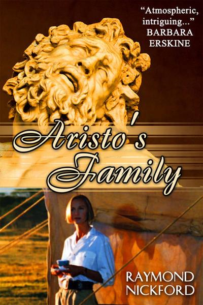 Aristo's Family By: Raymond Nickford