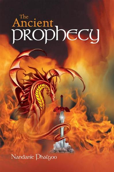 The Ancient Prophecy By: Nandanie Phalgoo