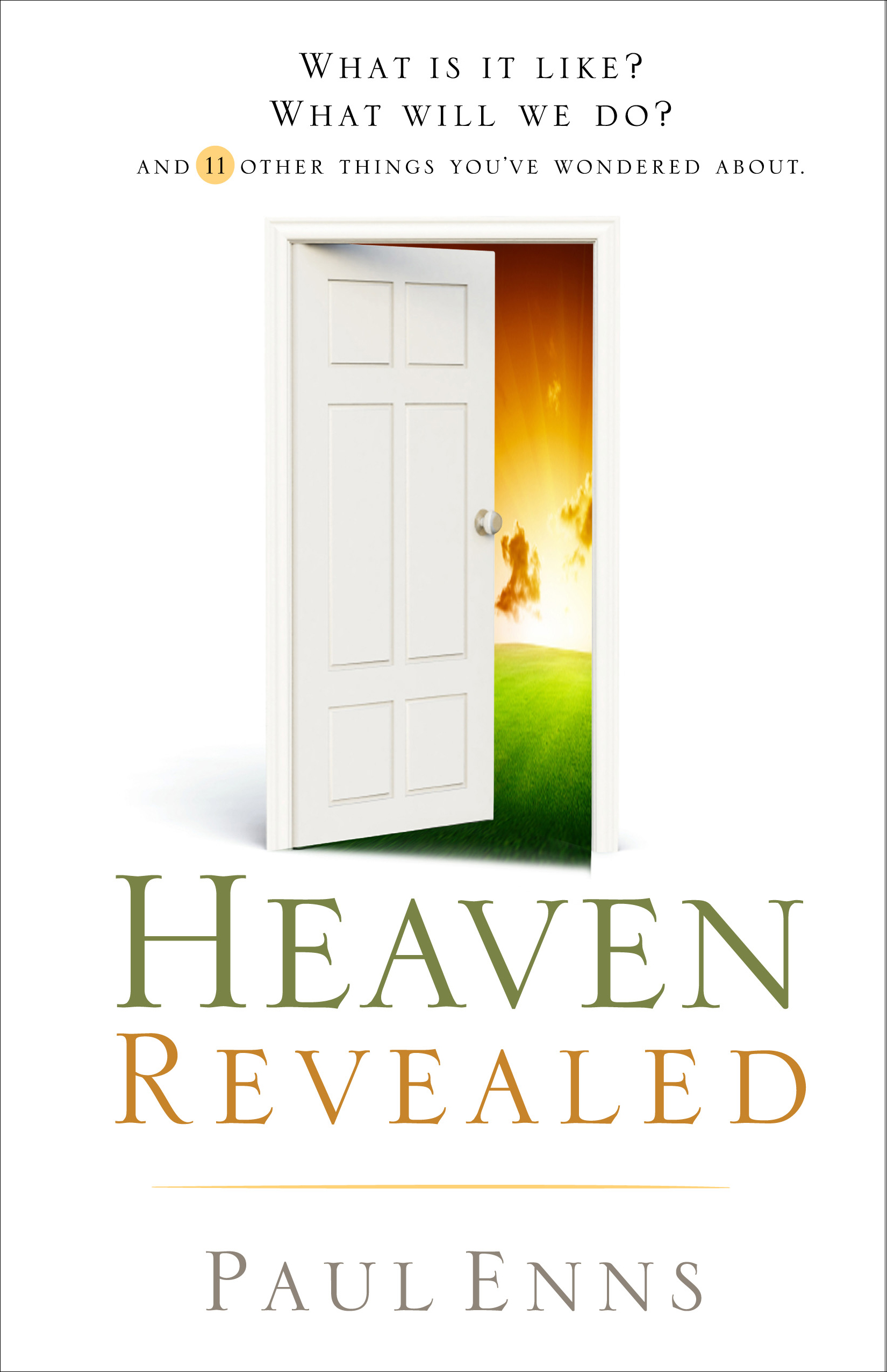 Heaven Revealed By: Paul P. Enns