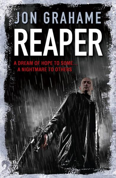 Reaper By: Jon Grahame
