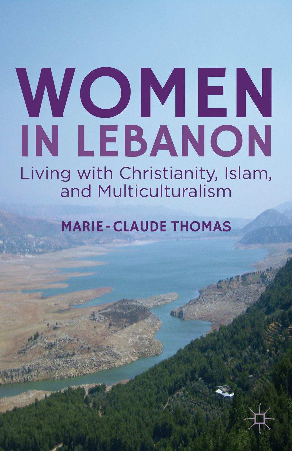 Women in Lebanon Living with Christianity,  Islam,  and Multiculturalism