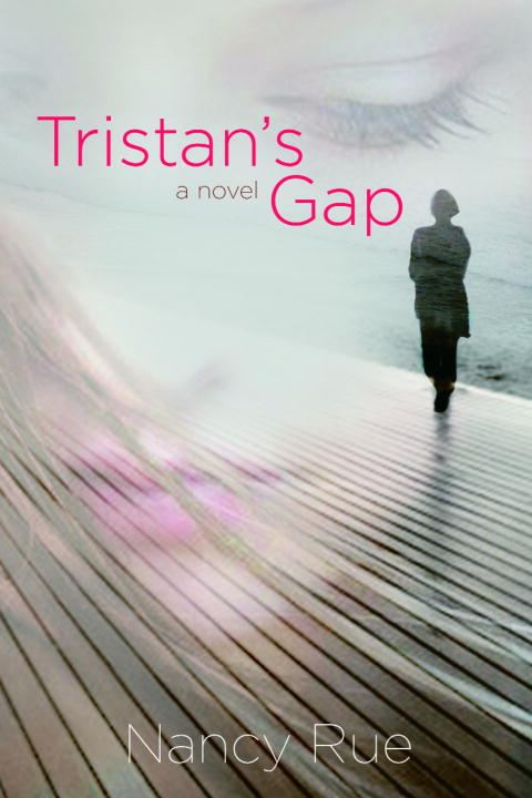 Tristan's Gap By: Nancy Rue