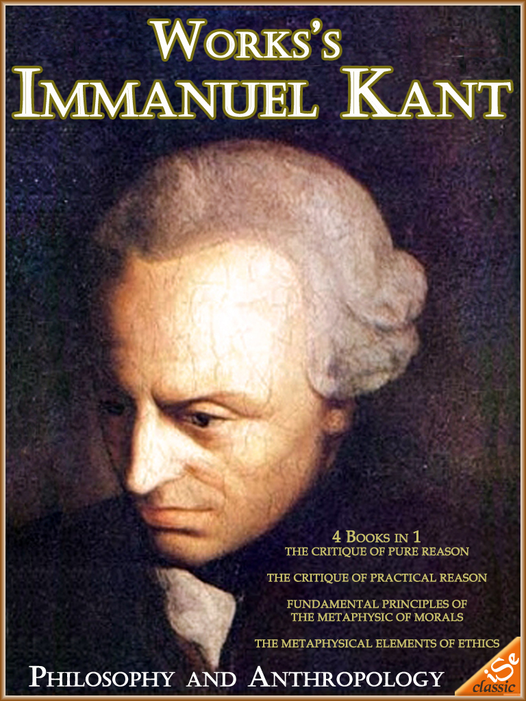 The Famous Works of Immanuel Kant: Philosophy and Anthropology (Free Audiobook Link)