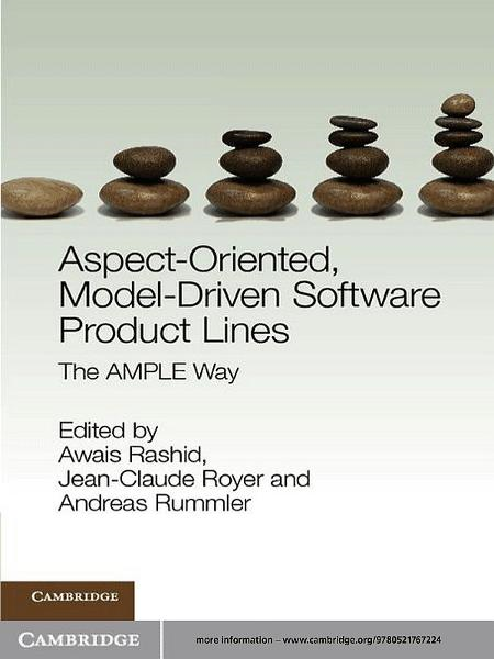 Aspect-Oriented,  Model-Driven Software Product Lines The AMPLE Way