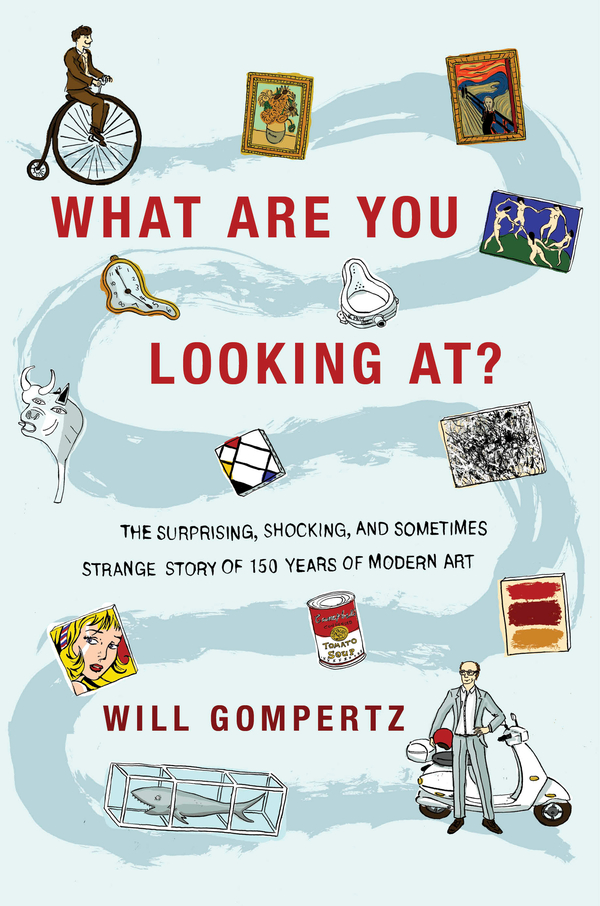 What Are You Looking At? By: Will Gompertz