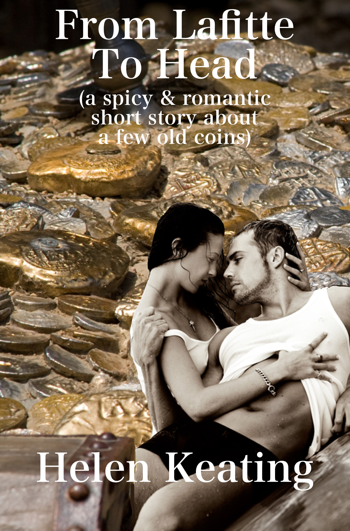 From Lafitte To Head (a spicy & romantic short story about a few old coins)