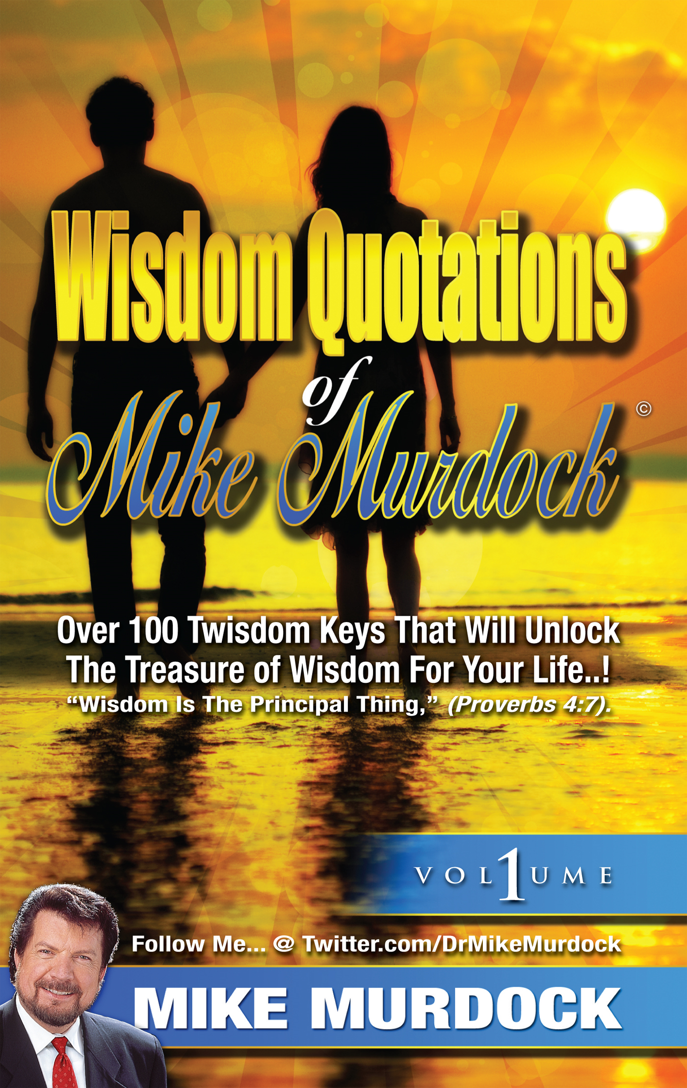 Wisdom Quotations of Mike Murdock, Volume 1