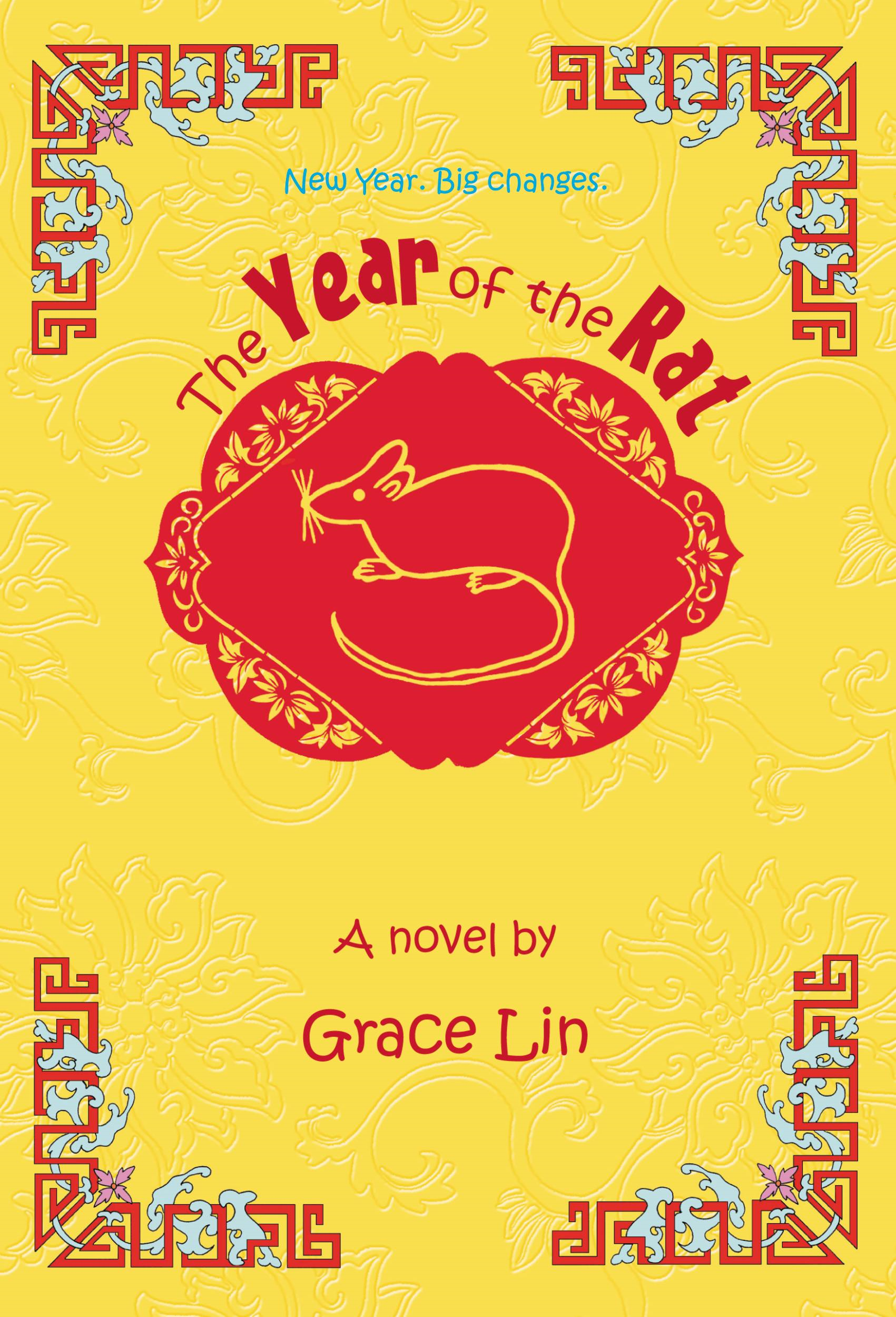 The Year of the Rat By: Grace Lin