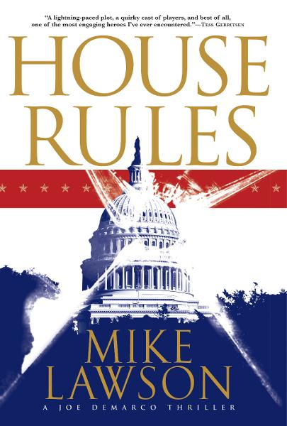House Rules By: Mike Lawson