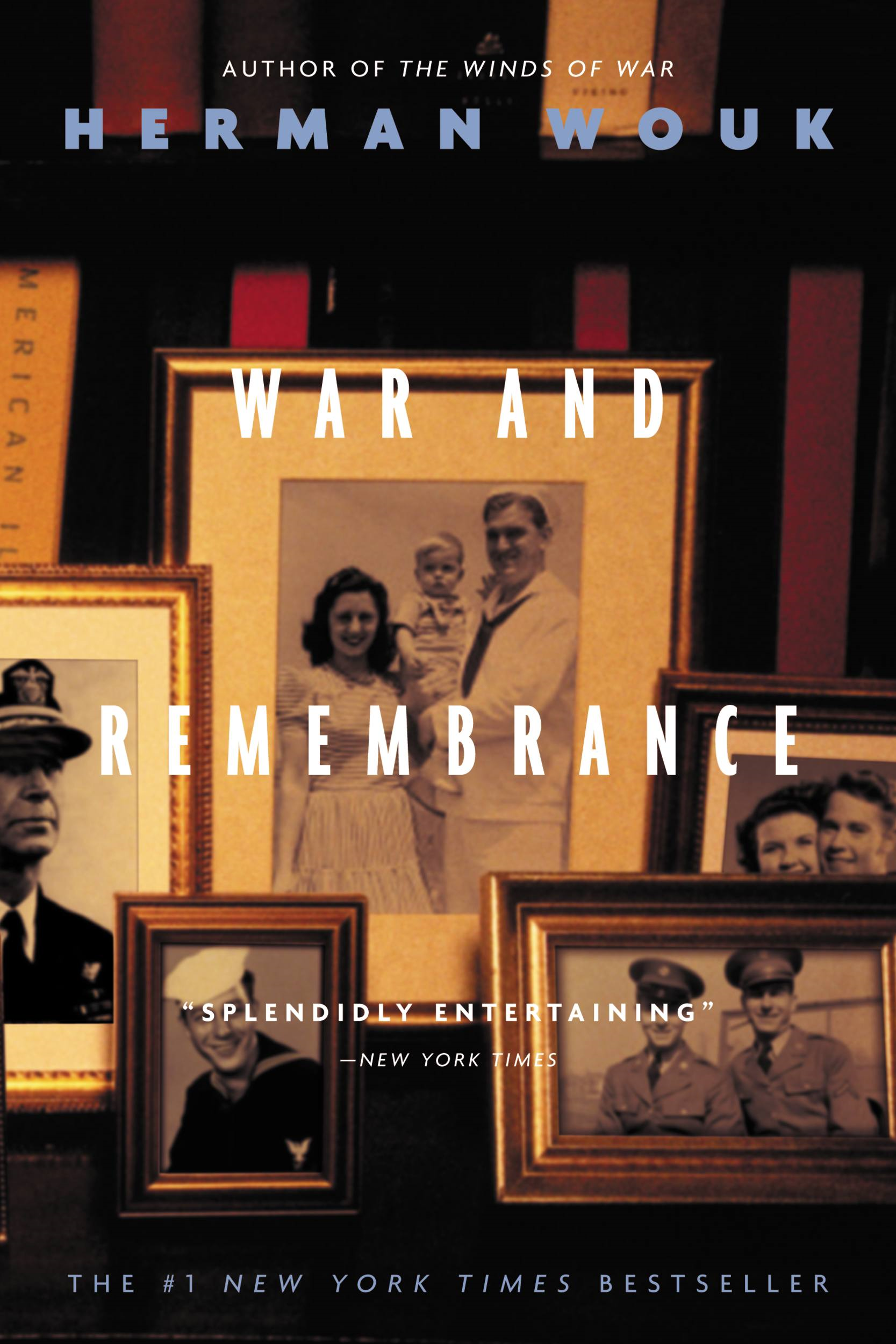 War and Remembrance By: Herman Wouk