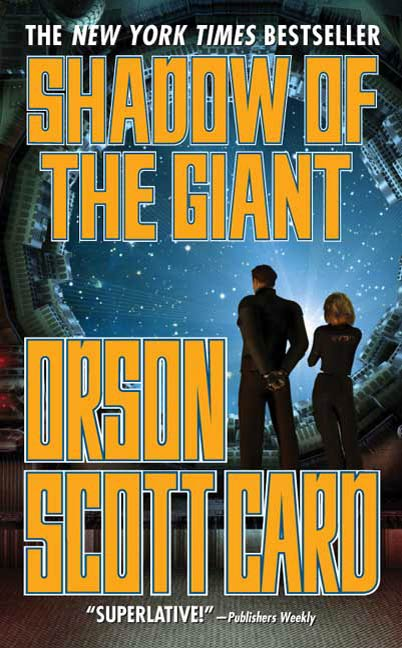 Shadow of the Giant By: Orson Scott Card