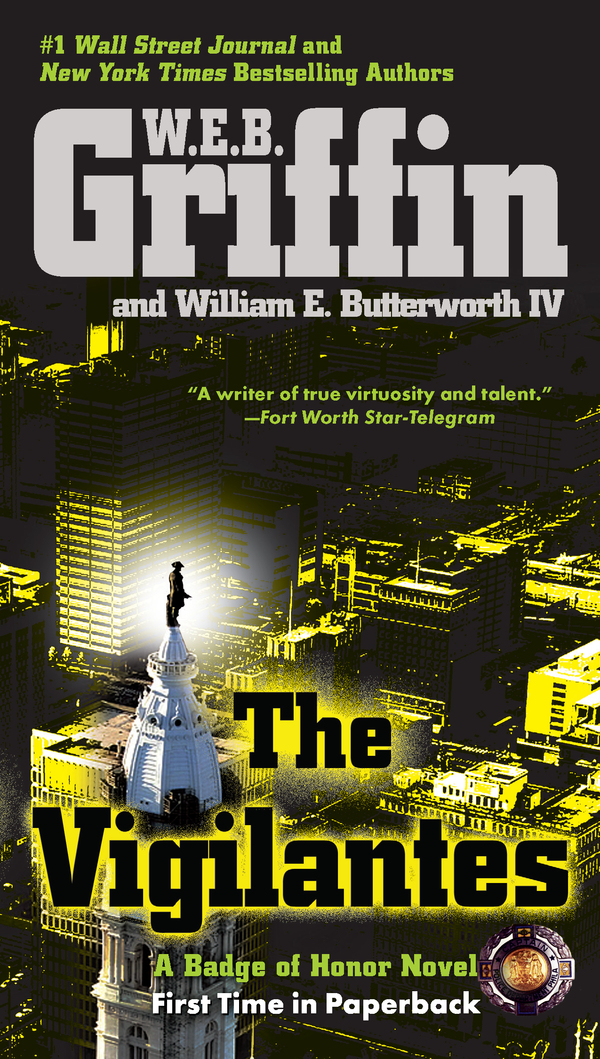The Vigilantes By: W.E.B. Griffin,William E. Butterworth IV