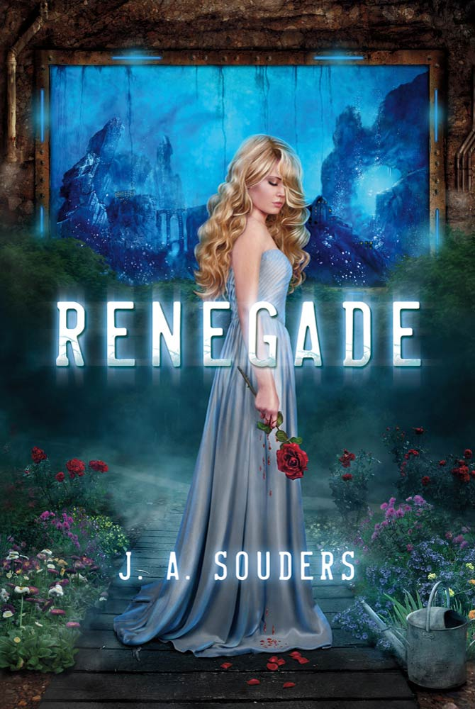 Renegade By: J. A. Souders