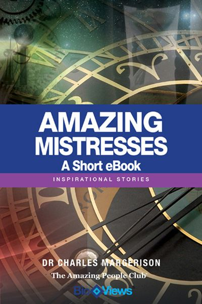 Amazing Mistresses - A short eBook By: Charles Margerison