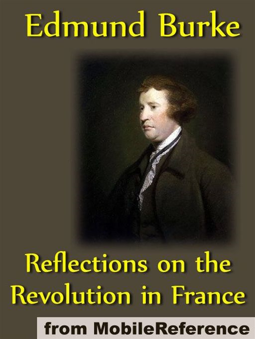 Reflections On The Revolution In France (Mobi Classics) By: Edmund Burke