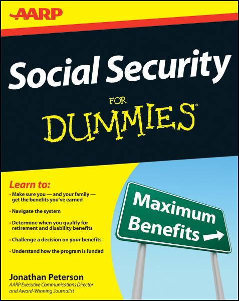 Social Security For Dummies By: Jonathan Peterson