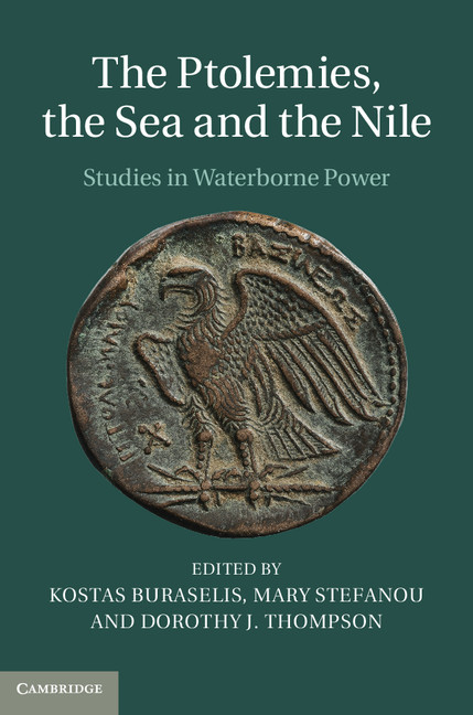 The Ptolemies,  the Sea and the Nile Studies in Waterborne Power