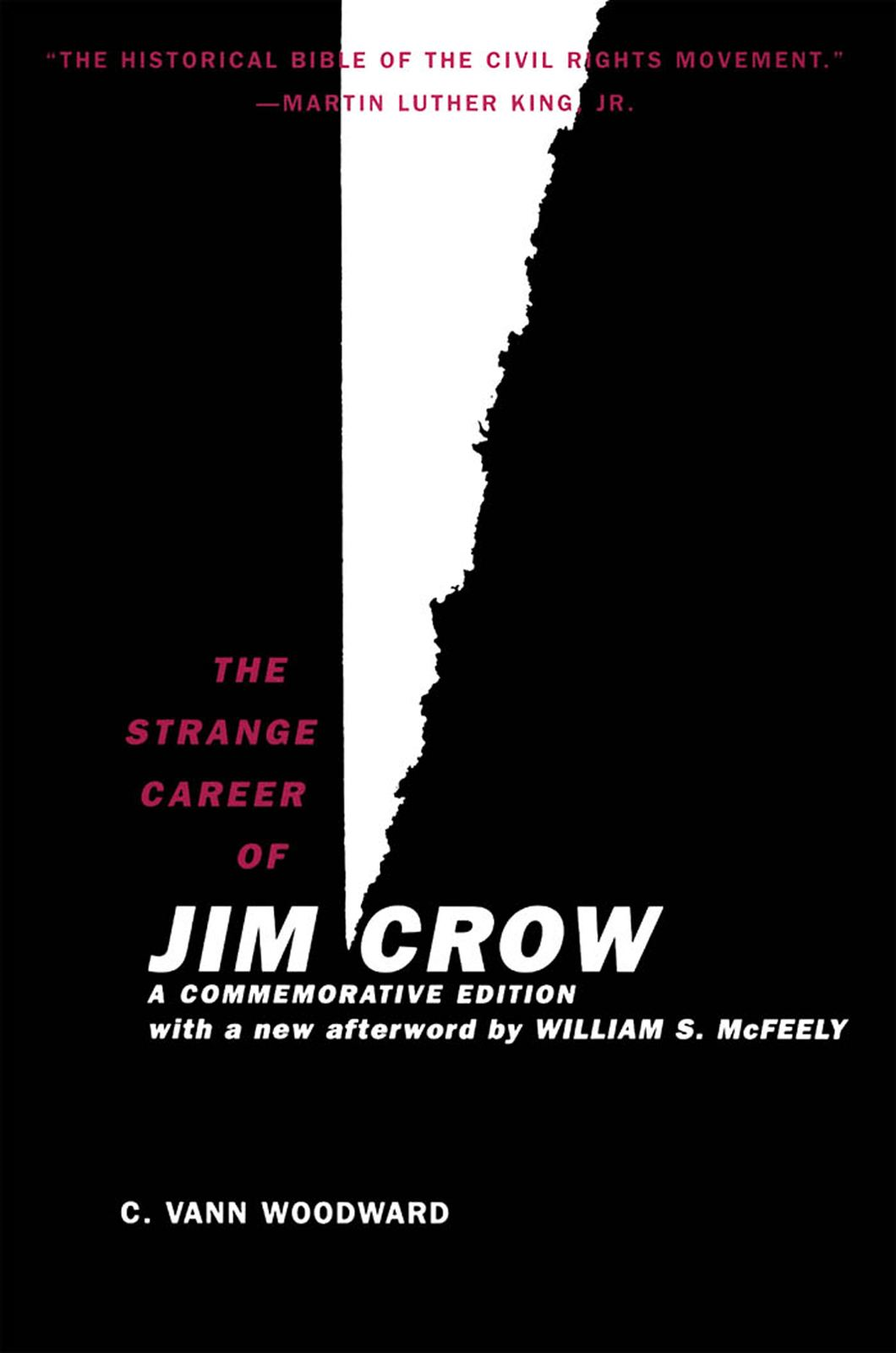 The Strange Career of Jim Crow