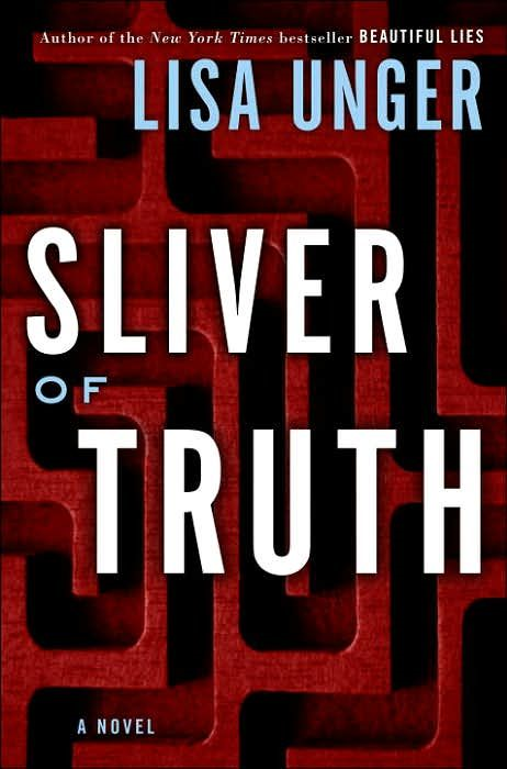 Sliver of Truth By: Lisa Unger