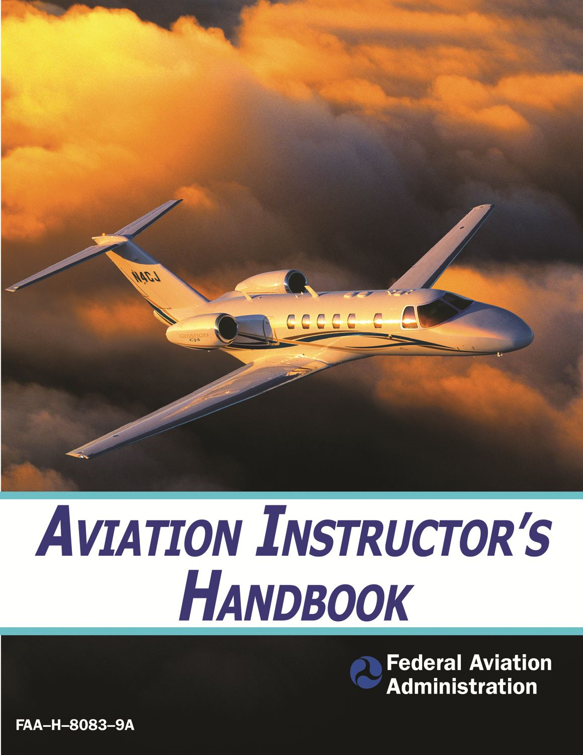 Aviation Instructor's Handbook By: The Federal Aviation Administration