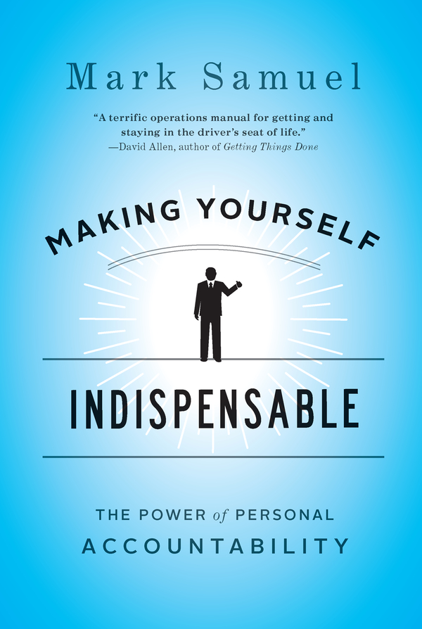 Making Yourself Indispensable