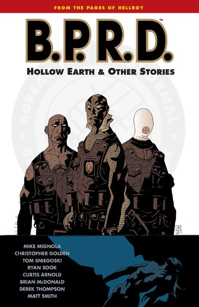 B.P.R.D. Vol. 1: Hollow Earth and Other Stories  By: Mike Mignola, Various