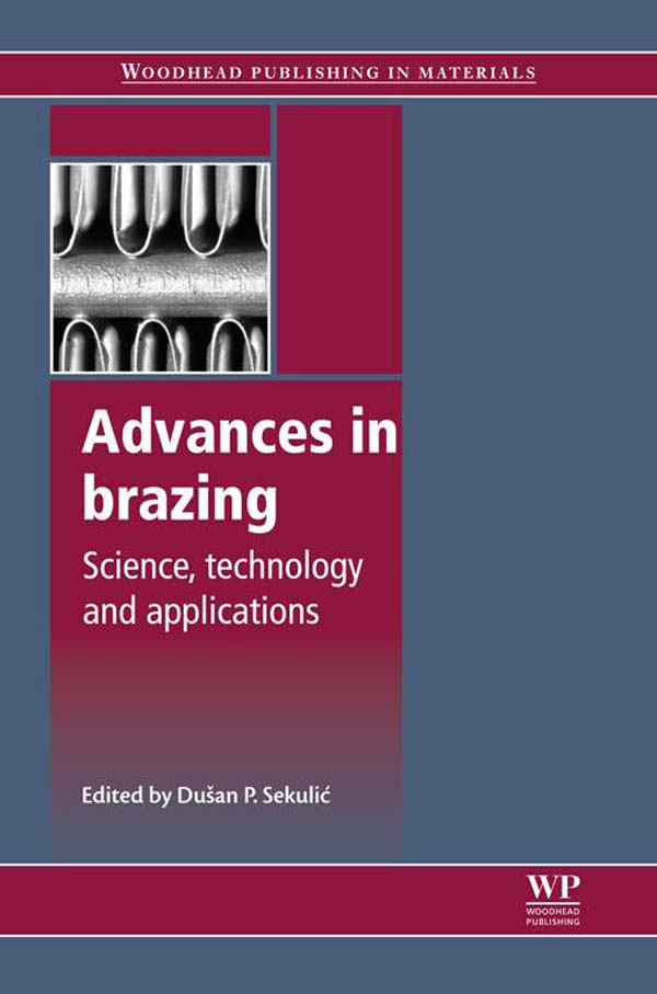 Advances in Brazing Science,  Technology And Applications
