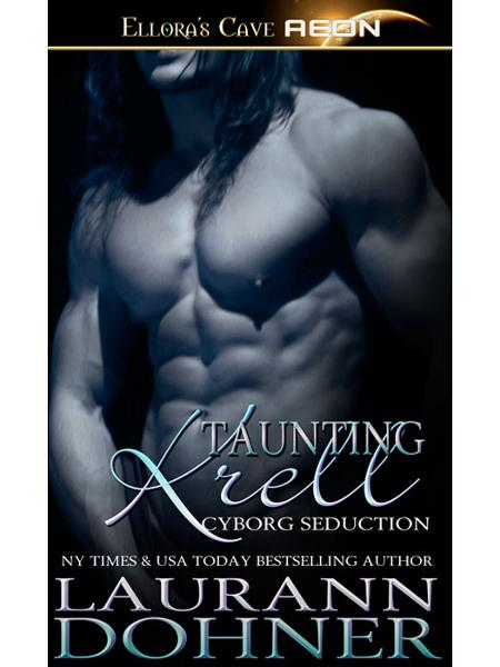 Taunting Krell (Cyborg Seduction, Book Seven)