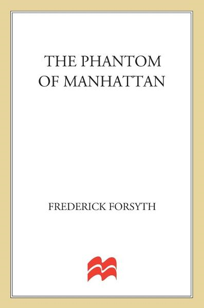 The Phantom of Manhattan By: Frederick Forsyth