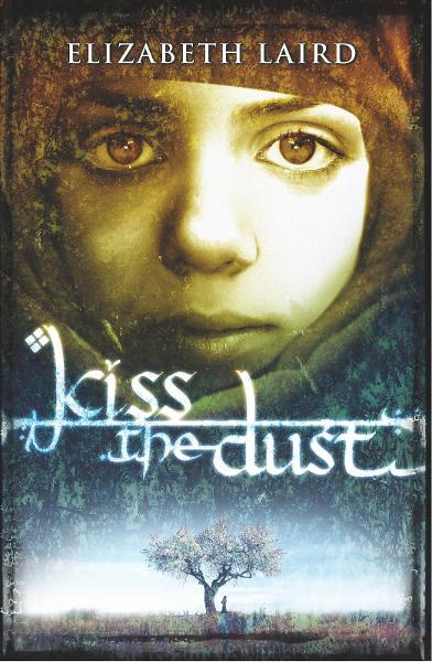 Kiss the Dust By: Elizabeth Laird