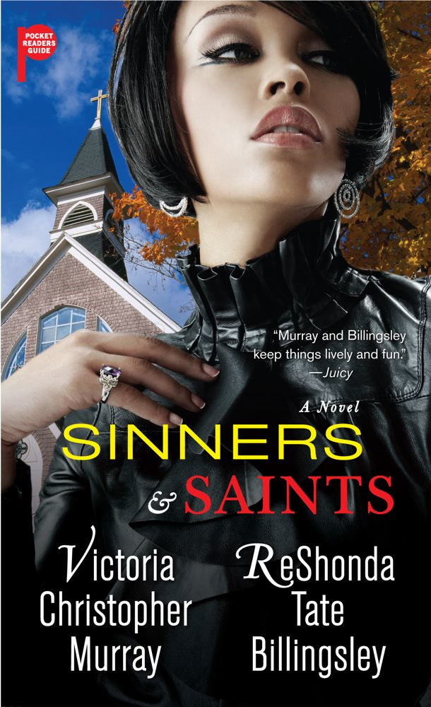 Sinners & Saints By: ReShonda Tate Billingsley,Victoria Christopher Murray