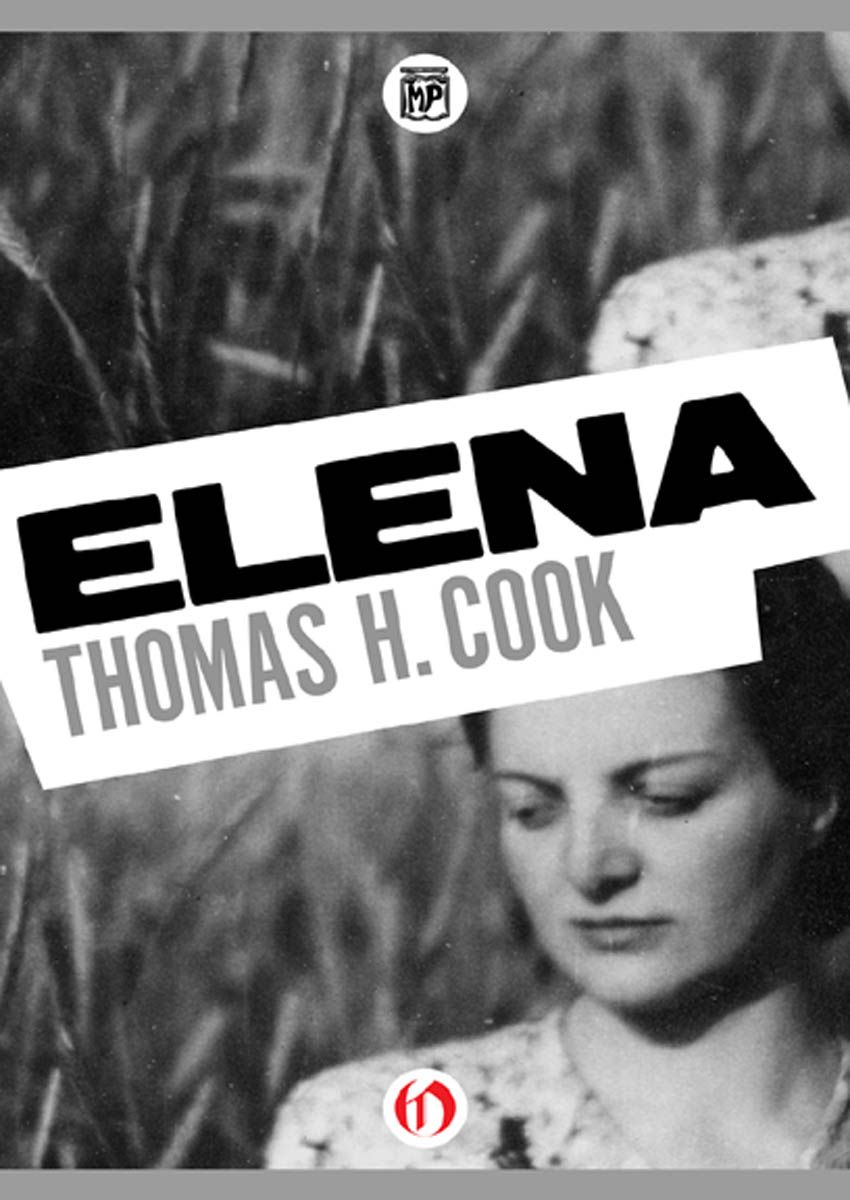 Elena By: Thomas H. Cook