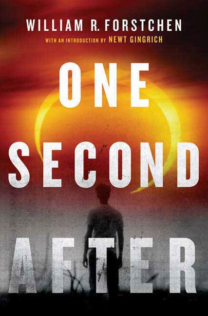 One Second After By: William R. Forstchen