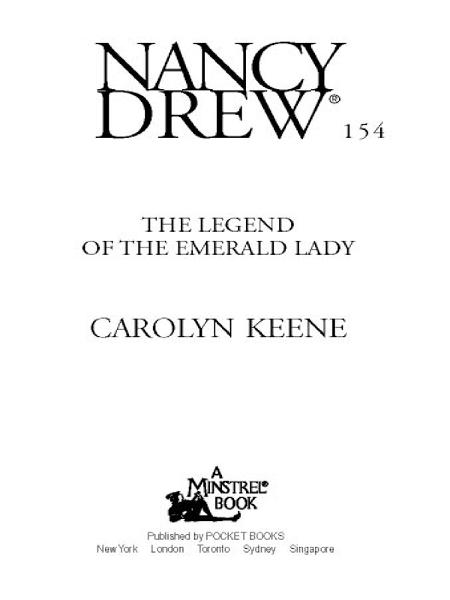 The Legend of the Emerald Lady By: Carolyn Keene