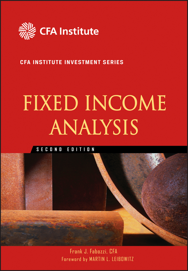 Fixed Income Analysis By: Frank J. Fabozzi CFA