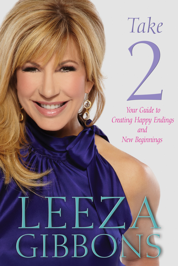 Take 2 By: Leeza Gibbons