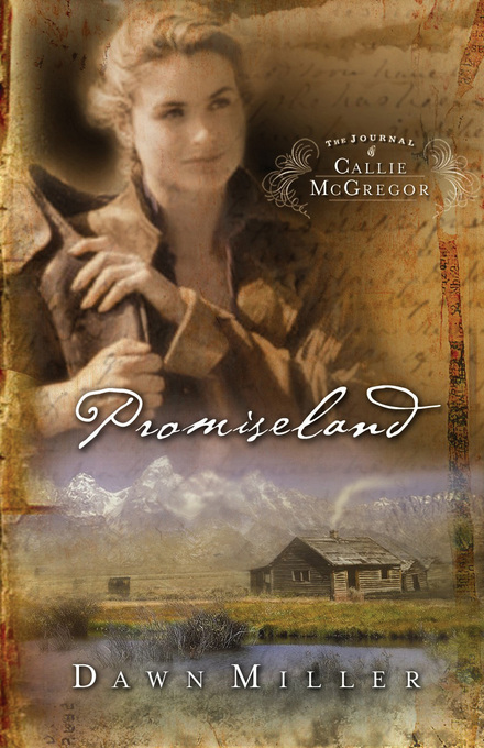 Promiseland By: Dawn Miller