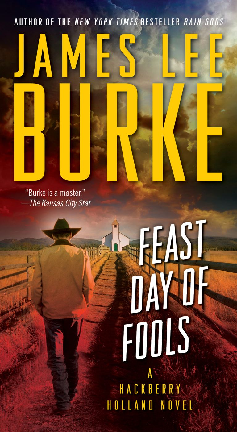 Feast Day of Fools By: James Lee Burke