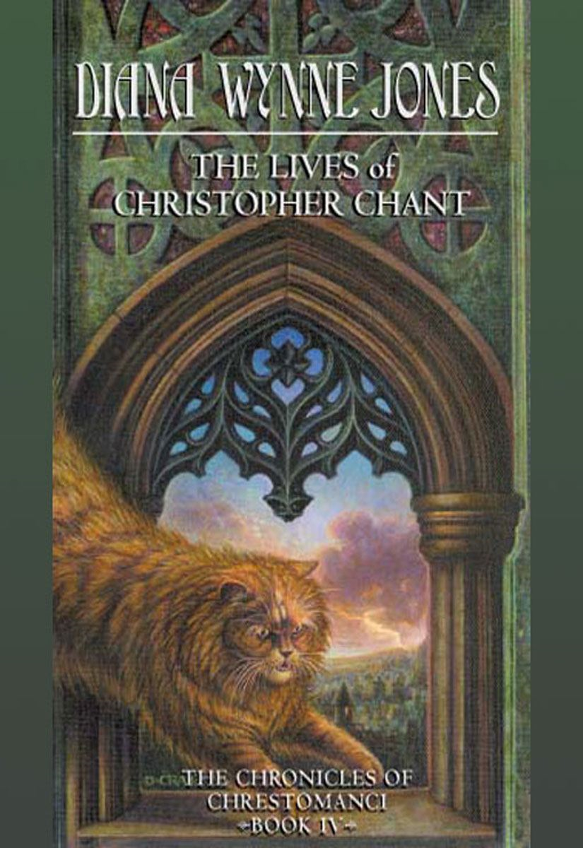 The Lives of Christopher Chant By: Diana Wynne Jones