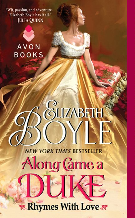 Along Came a Duke By: Elizabeth Boyle