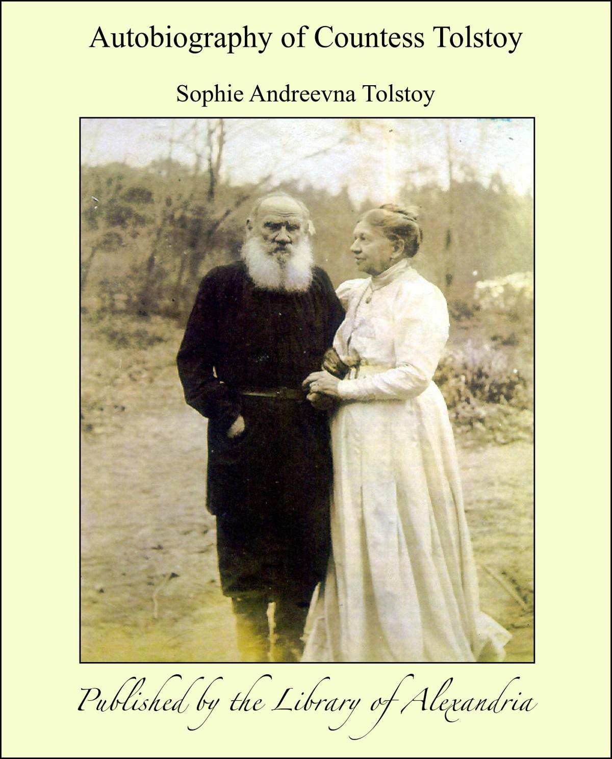 Autobiography of Countess Tolstoy