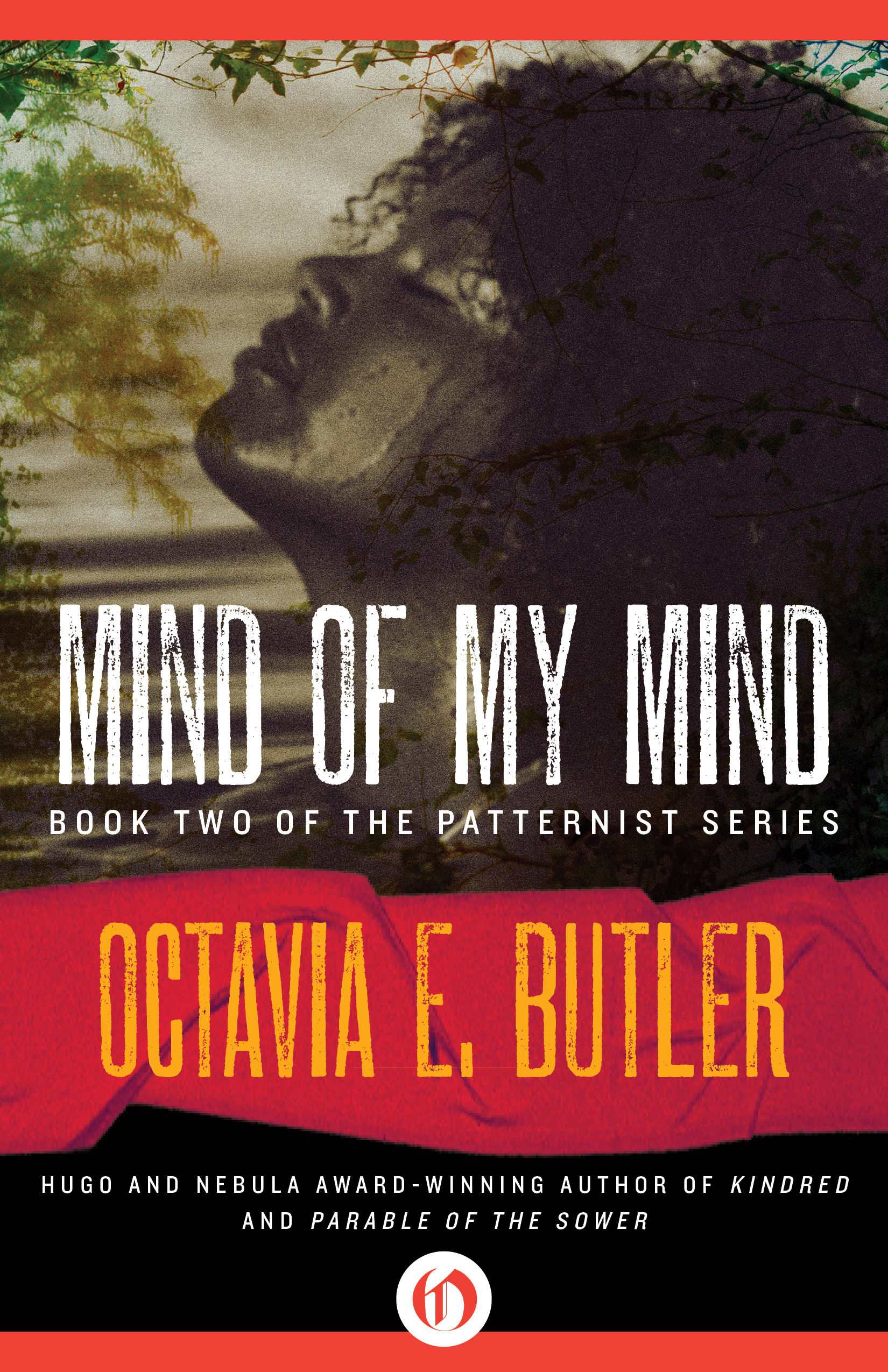 Mind of My Mind By: Octavia E. Butler